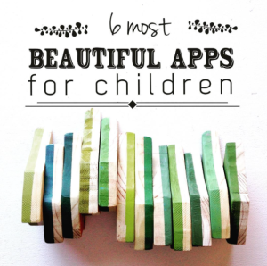 Beautiful Apps for children